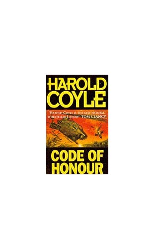 Code of Honour By Harold Coyle