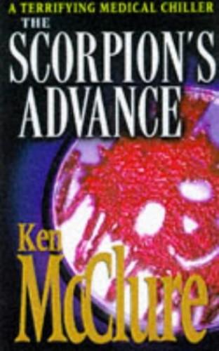 The Scorpion's Advance By Ken McClure
