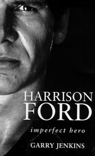 Harrison Ford By Garry Jenkins