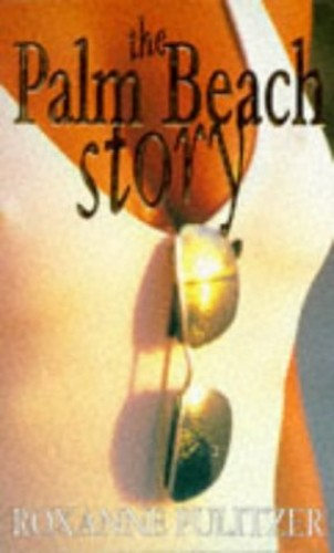 The Palm Beach Story By Roxanne Pulitzer