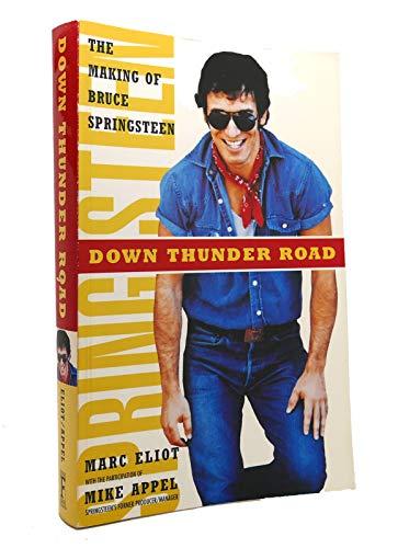 Down Thunder Road von Marc Eliot