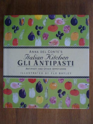 Gli Antipasti By Anna Del Conte