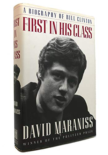 First in His Class By David Maraniss