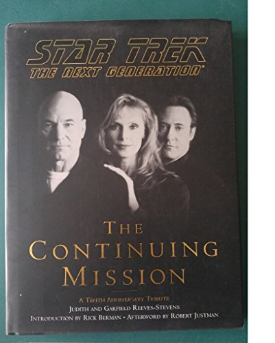 Continuing Mission (Star Trek: The Next Generation) By Garfield Reeves-Stevens