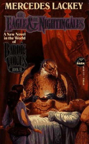 Bardic Voices 3: Eagle and the Nightingales By Mercedes Lackey