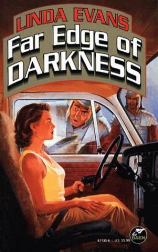 Far Edge of Darkness By Linda Evans