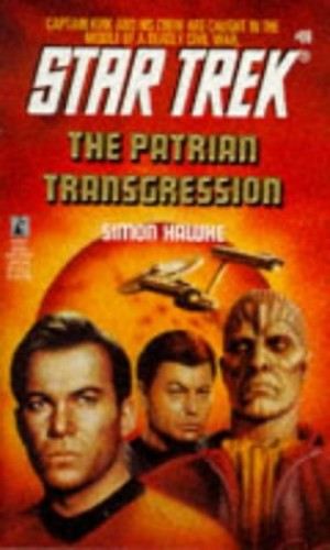 Star Trek: the Patrian Transgression By Simon Hawke