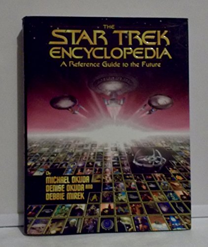 The Star Trek Encyclopedia By Michael Okuda