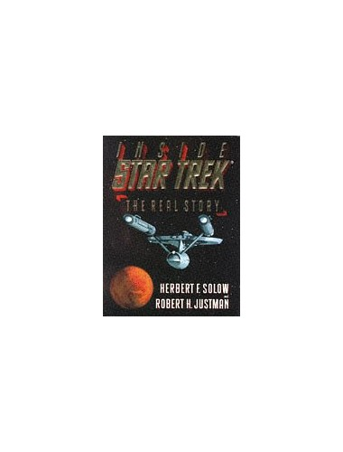 Inside Star Trek : the real story (Star Trek (trade/hardcover)) By Herbert F. Solow