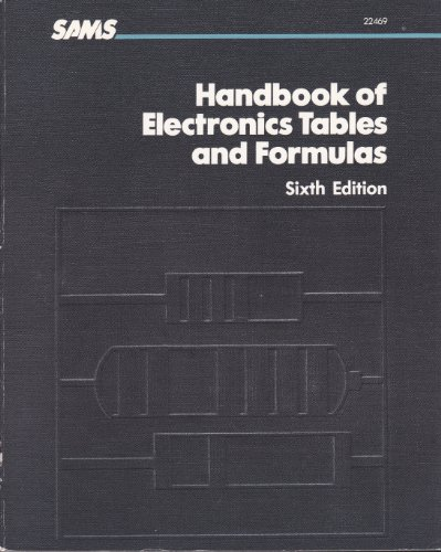 Handbook of Electronics Tables and Formulas By Howard W. Sams
