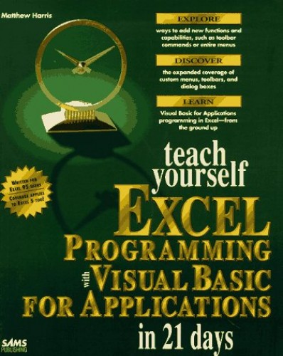 Teach Yourself Visual Basic for Applications in 21 Days By Matthew Harris