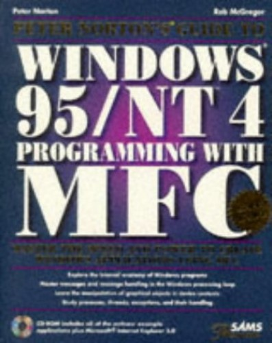 Peter Norton's Guide to Windows 95 Programming with MFC By Peter Norton