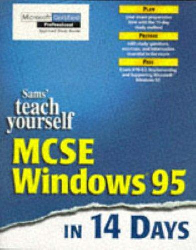 Sams' Teach Yourself MCSE Windows 95 in 14 Days by Marcus Barton