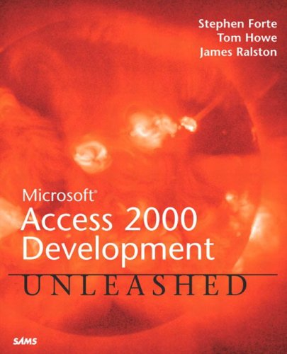 Microsoft Access 2000 Development Unleashed By Stephen Forte