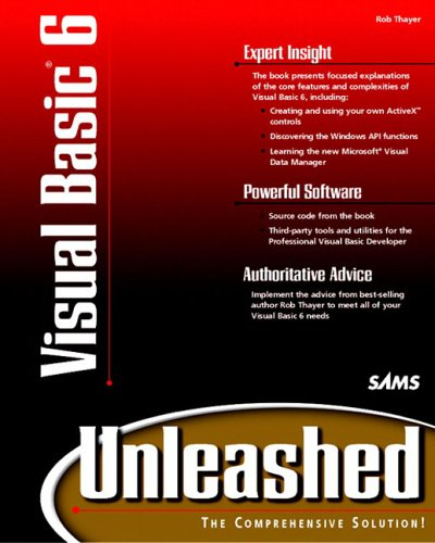 Visual Basic 6 Unleashed By Rob Thayer