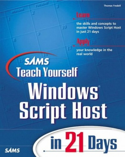 Sams Teach Yourself Windows Script Host in 21 Days By Charles Williams