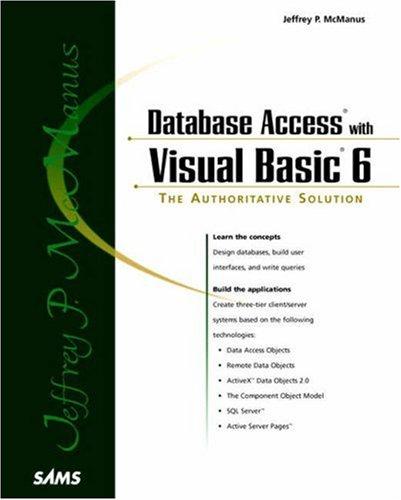 Jeffrey McManus' Database Access with Visual Basic 6 By Jeffrey P. McManus
