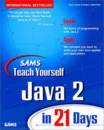 Sams Teach Yourself Java 2 in 21 Days by Laura Lemay