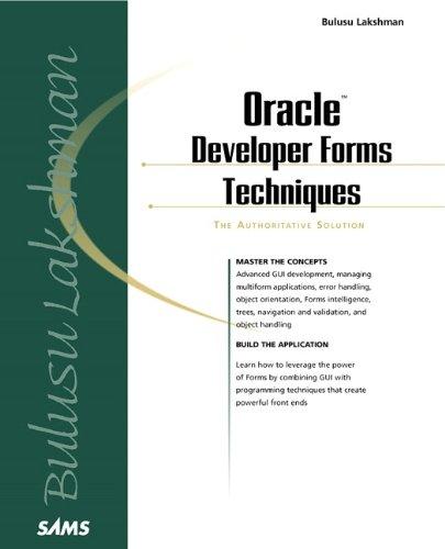 Oracle Developer Forms Techniques (Sams Other) By Lakshman Bulusu