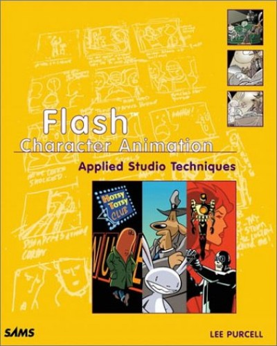 Flash Character Animation Applied Studio Techniques By Lee Purcell
