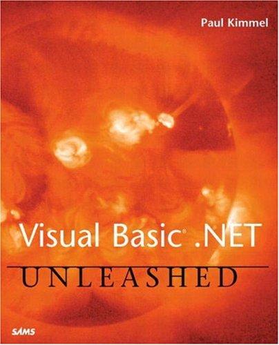 Visual Basic .NET Unleashed By Paul Kimmel