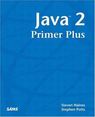 Java 2 Primer Plus By Steven Haines