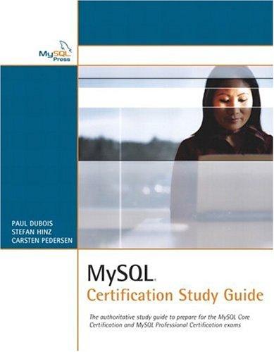 MySQL Certification Study Guide By Stefan Hinz