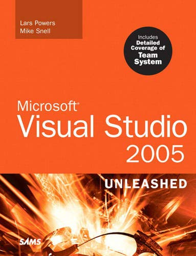 Microsoft Visual Studio 2005 Unleashed By Lars Powers
