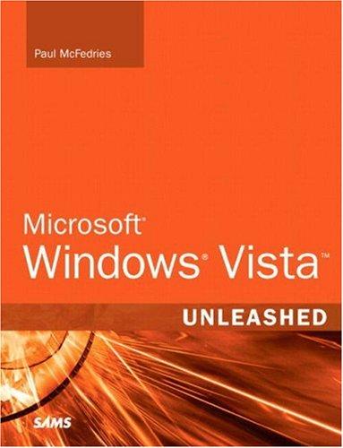 Microsoft Windows Vista Unleashed By Paul McFedries