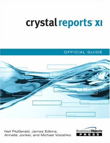 Crystal Reports XI Official Guide By Neil Fitzgerald
