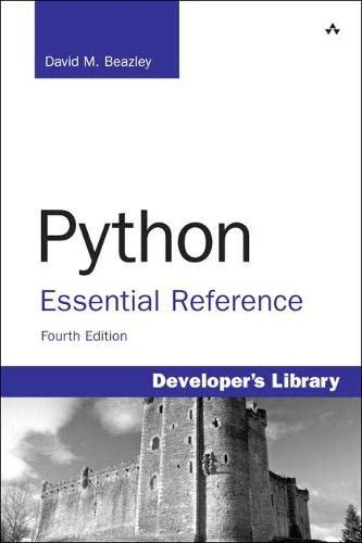 Python Essential Reference (Developer's Library) By David Beazley