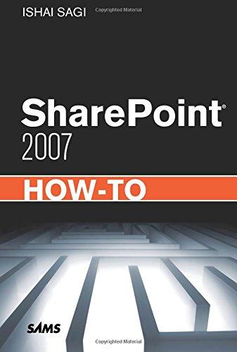 SharePoint 2007 How-To (Sams How-To) By Ishai Sagi