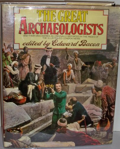 The Great Archaeologists By Indianapol