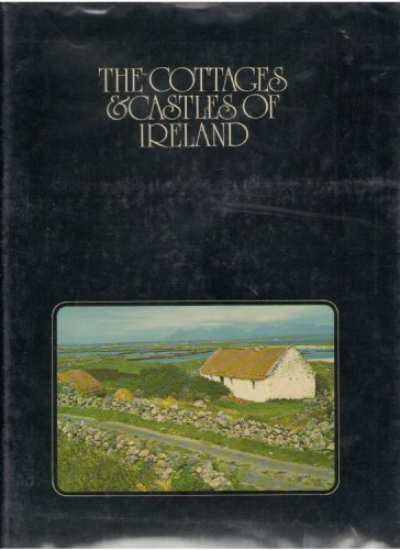 The cottages & castles of Ireland By Sandy (Commentator). Lesberg