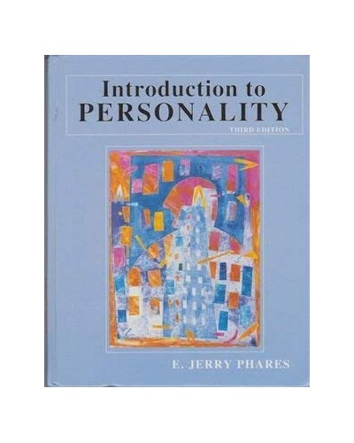 Introduction to Personality By E.Jerry Phares