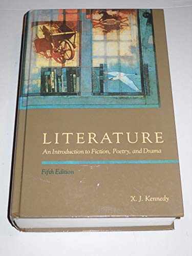 Literature By Edited by X. J. Kennedy