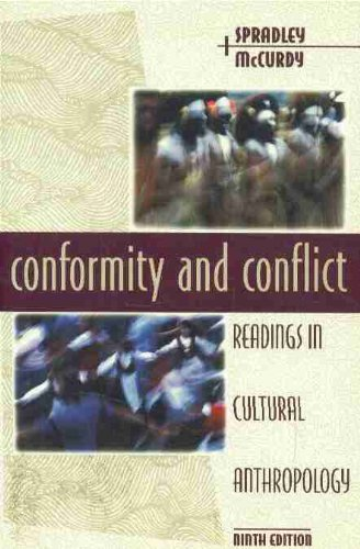 Conformity and Conflict By Edited by James P. Spradley