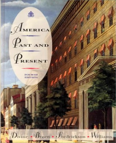 America Past and Present By Robert A. Divine