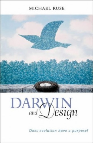 Darwin and Design By Michael Ruse