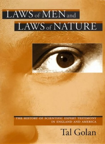 Laws of Men and Laws of Nature By Tal Golan