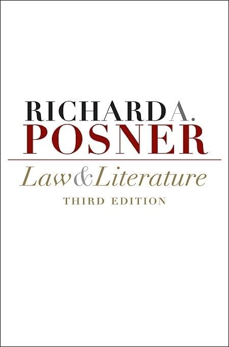 Law and Literature par Richard A. Posner