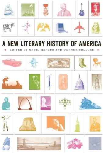 A New Literary History of America By Edited by Greil Marcus