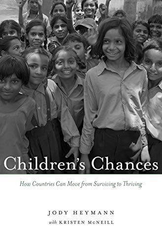 Children's Chances By Jody Heymann, M.D.
