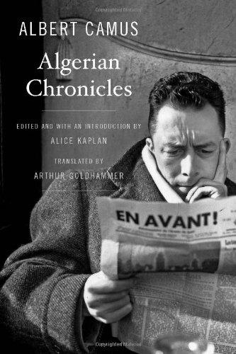 Algerian Chronicles By Albert Camus