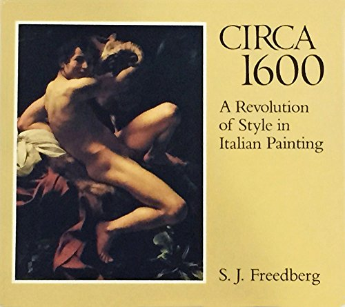 Circa 1600 By S.J. Freedberg