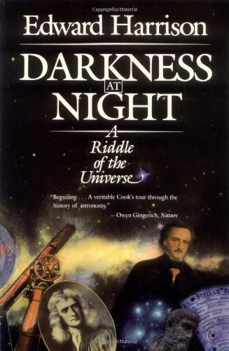 Darkness at Night: A Riddle of the Universe By Edward Harrison