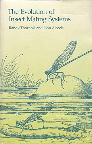 The Evolution of Insect Mating Systems By Randy Thornhill