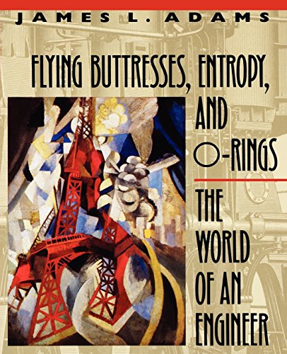 Flying Buttresses, Entropy, and O-Rings By James L. Adams