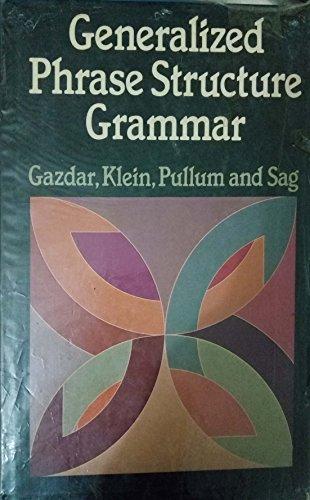 Gazdar: Generalized Phrase Structure Grammar (Cloth) By Gerald Gazdar