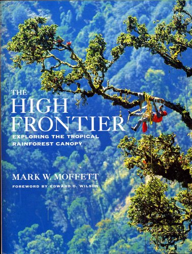 The High Frontier By Mark W. Moffett